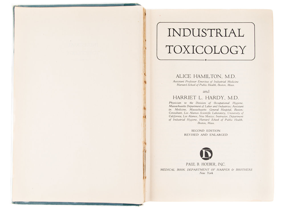 Industrial Toxicology, 1949, and photos of its authors, Alice Hamilton and Harriet L. Hardy, 1957