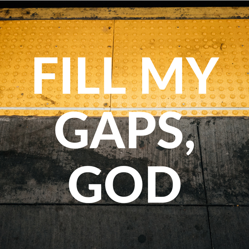 Fill My Gaps, God graphic.png