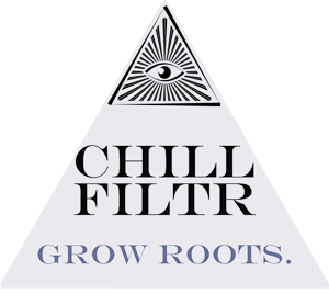 CHILLFILTR - grow roots.