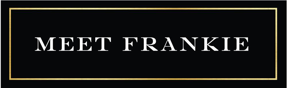 Frankie Leland Events Meet Frankie