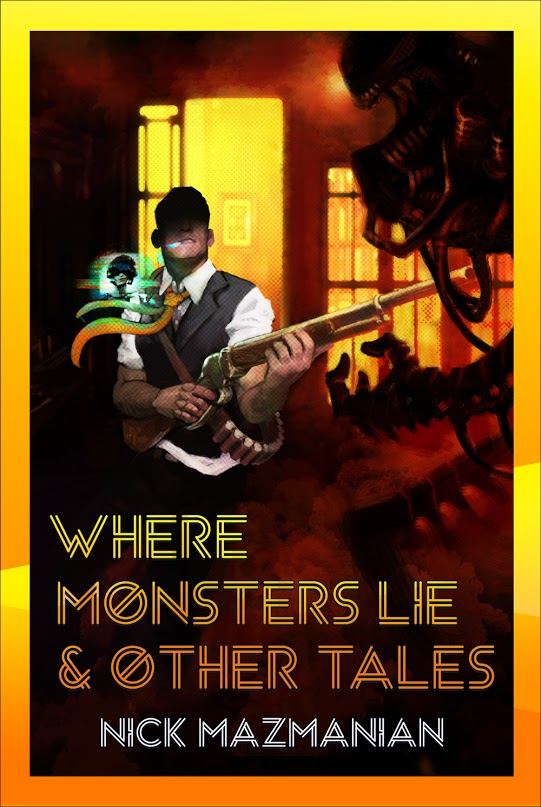 Where Monsters Lie and Other Tales