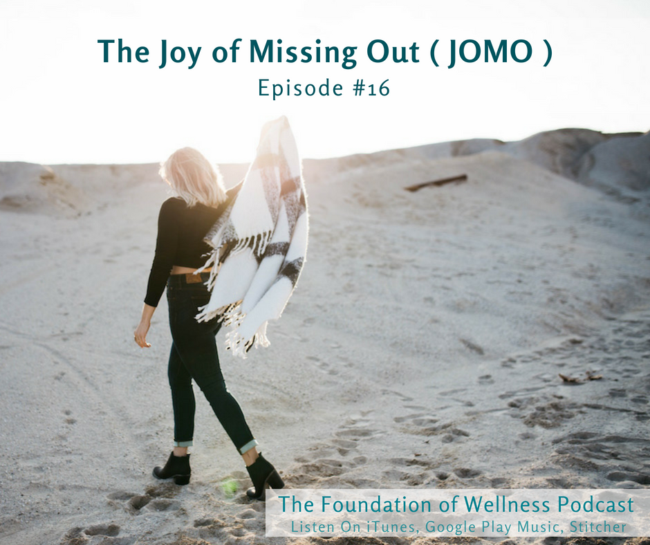 #16 JOMO Foundation of Wellness Podcast.png