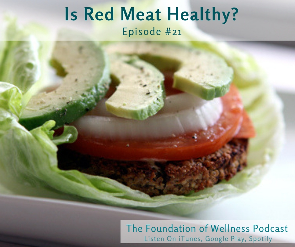 #21: Is Red Meat Healthy? Does it Cause Cancer and Heart Disease?: This episode is all about red meat. Here we discuss the scary headlines and claims regarding red meat and how it's linked with heart disease and cancer. You'll learn about the most important points to remember, how to source healthy meat, how to prepare it, and what the context of your plate should really look like. -