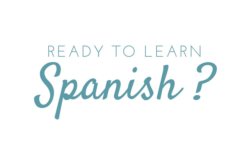 Ready to learn Spanish?