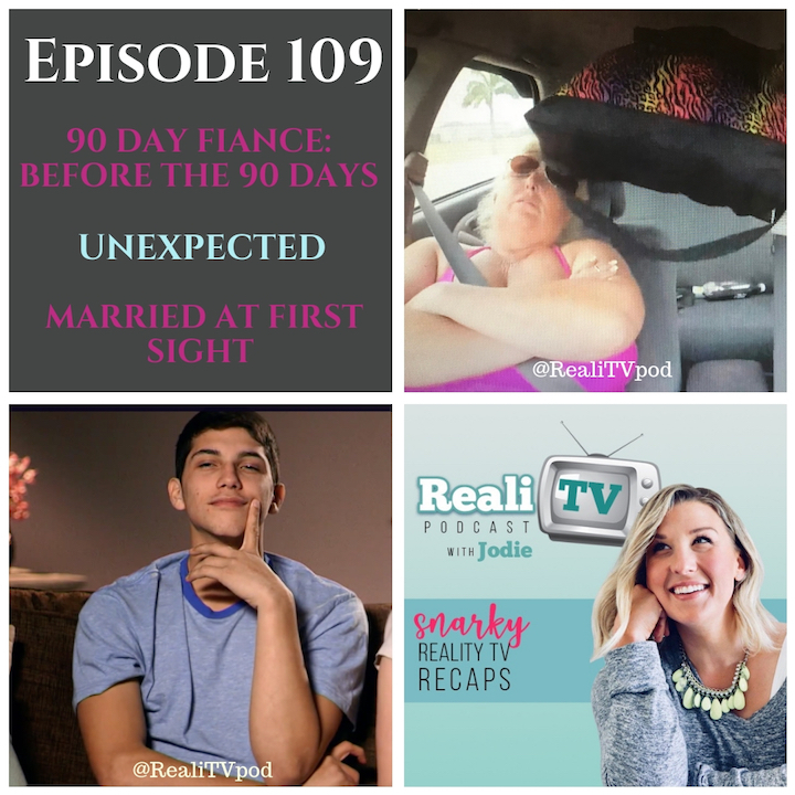 EPISODE 109 09.27.18 - This week in RealiTV, Ricky continues his self-produced telenovela and Angela's frosted fantasy comes true on 90 Day Fiance: Before the 90 Days (0:00). On Unexpected (35:30), Diego may not be able to make a bottle, but he can make every woman in America roll their eyes at the same time. Over on Married at First Sight (51:32), Mia gets kicked out by Tristan, Amber and Dave plant an asymmetrical planter box, and the other two continue to live breath oxygen in beige rooms.Shop www.poshmark.com with referral code RealiTV for $5 off your purchase!Green Chef is giving you $50 off your first box of 3 meals! www.GreenChef.us/RealiTVSwap.com is the largest resale & consignment shop online. Code REALITV gets you 35% off select items! www.swap.comFollain has incredible organic skincare! www.follain.com/RealiTV with code REALITV gets you the Essentials Kit for $22 and FREE shipping!Please subscribe, rate, and review!Find Jodie @realiTVpod onwww.patreon.com/realitvpodwww.instagram.com/realitvpodwww.facebook.com/groups/realitvpodwww.twitter.com/realitvpodwww.realitvpodcast.comjodie@realitvpodcast.com