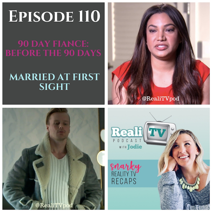 "EPISODE 110 10.04.18 - This week in RealiTV, Ricky pretends to propose before almost drowning on 90 Day Fiance: Before the 90 Days (0:00). Lo siento. Maybe next time, ladies. The drowning, I mean. Meanwhile Angela explores national monuments, and by the grace of Obama she doesn't knock the whole damn thing down. On Married at First Sight (28:45), the couples go on yet another weekend trip in order to remember that they were married 49 days ago. Mia and Tristan continue to baffle viewers while the other couples make it super easy to fall asleep while watching. ""Sleep is good for you."" -Dr. Jessica.Shop www.poshmark.com with referral code RealiTV for $5 off your purchase!Get yourself over to www.teamiblends.com and use referral code REALITV for 20% off any order!Please subscribe, rate, and review!Find Jodie @realiTVpod onwww.patreon.com/realitvpodwww.instagram.com/realitvpodwww.facebook.com/groups/realitvpodwww.twitter.com/realitvpodwww.realitvpodcast.comjodie@realitvpodcast.com"