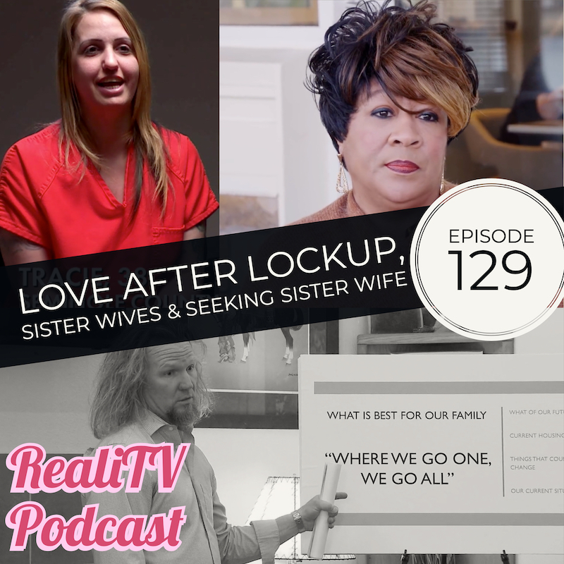 Episode 129: Love After Lockup, Sister Wives & Seeking Sister Wife 02.21.19 - What a week! Jenelle Evans Eason may be splitting from the Swampland Monster and whispers around Hollywood have rumors swirling about Oscar couplings. Blind Items & more in this week's dip into the shallow end of the news!Caitlin experiences the loss of her mother on Love After Lockup, which triggers Matt to go ring shopping. Clint would be wise to use his tears to wash the stains off his wall, and Lizzie pushes her daughter to the edge. It's a good thing she doesn't wear a bridge. Kody decides to take things up a notch with a trip to Kinkos on Sister Wives & Dimitri plans his mother-in-law's coronary event on Seeking Sister Wife. SUBSCRIBE & LEAVE A REVIEW please & thanks!Less is more with Dropps. Powerful Cleaning & Safer Ingredients. www.dropps.com/realitv with code REALITV gets you 30% off your first order!Get $10 off your first box at www.FabFitFun.com The Spring 2019 Box is INSANE!!Bonus Episodes, ad-free episodes, free merch & more at www.patreon.com/realitvpodTotal Request Podcast at www.patreon.com/amandaandjodie YOU request the shows, WE watch them & break em down!AWESOME merch at www.realitvpod.threadless.com & https://www.zazzle.com/realitvpodcastInstagram & Twitter @realiTVpodFacebook https://www.facebook.com/groups/realitvpod/www.realitvpodcast.com