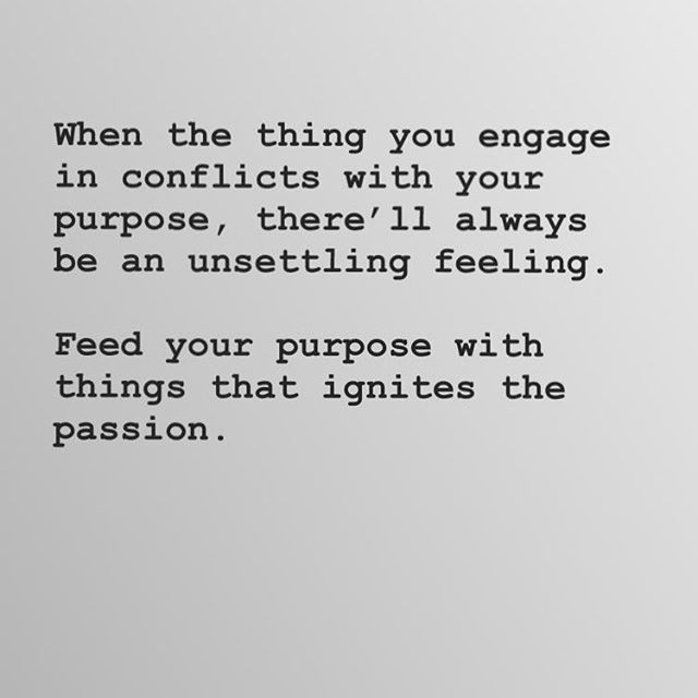 Purpose  #thoughtoftheday #thoughts #note2self #quotes #motivation #encouragement #inspirationalquotes #faith #tuesdaymotivation