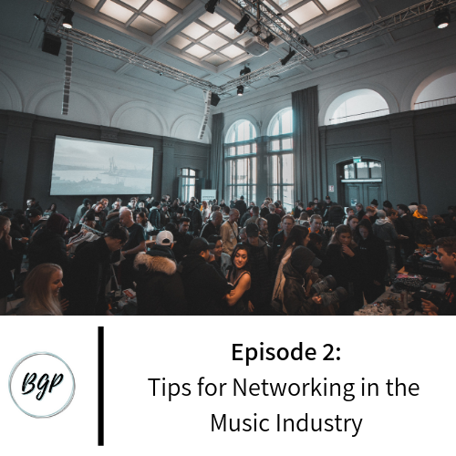 Episode 2_ Tips for Networking in the Music Industry.png