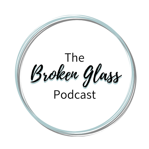 Broken Glass Podcast (1).png