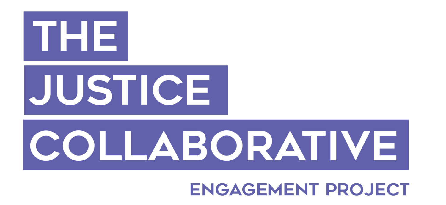 The Justice Collaborative Engagement Project