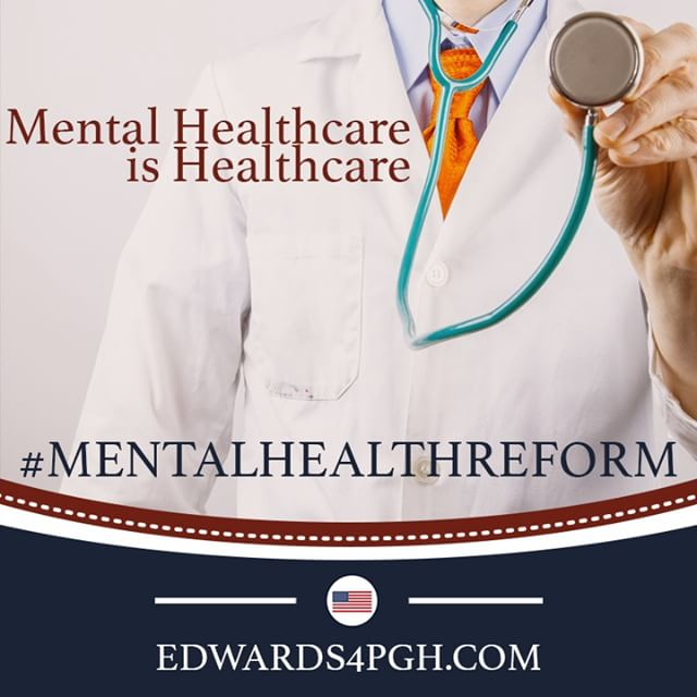 An estimated 43.6 million Americans (18%) ages 18 and over have experienced a form of mental illness. #edwards4mentalhealthreform  The Change We Need. The Voice You Deserve. #Edwards4PGH  #mentalhealthreform #mentalhealth