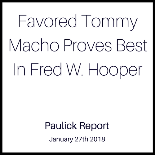 Favored Tommy Macho Proves Best In Fred W. Hooper