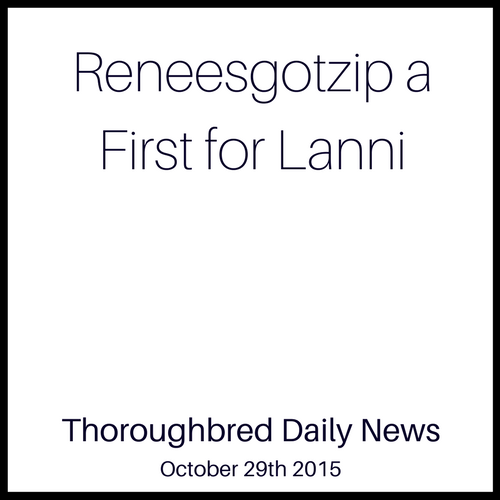 Reneesgotzip a First for Lanni