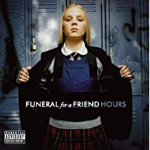 Funeral For a Friend  Hours