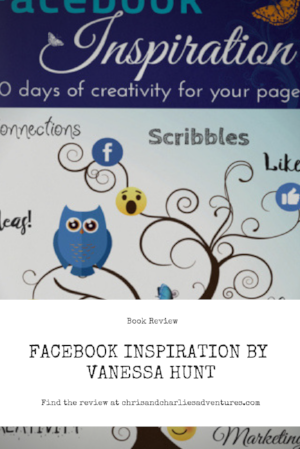 Book review - Facebook Inspiration: 30 days of creativity for your page by Vanessa Hunt