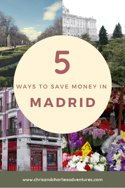 How to enjoy your trip to Madrid on a budget