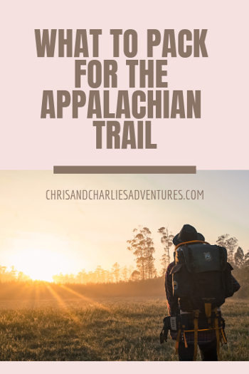 The ultimate packing guide for your Appalachian Trail thru-hike.