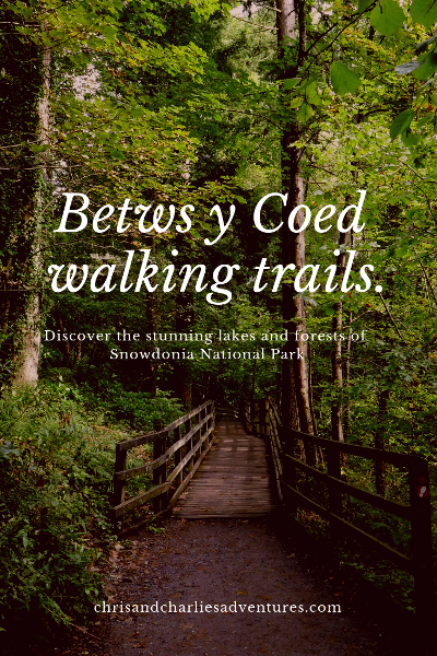 Beautiful walks from the village of Betws Y Coed in Snowdonia National Park