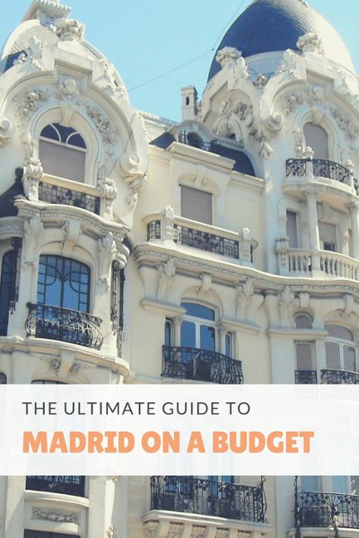 The ultimate guide to Madrid on a budget