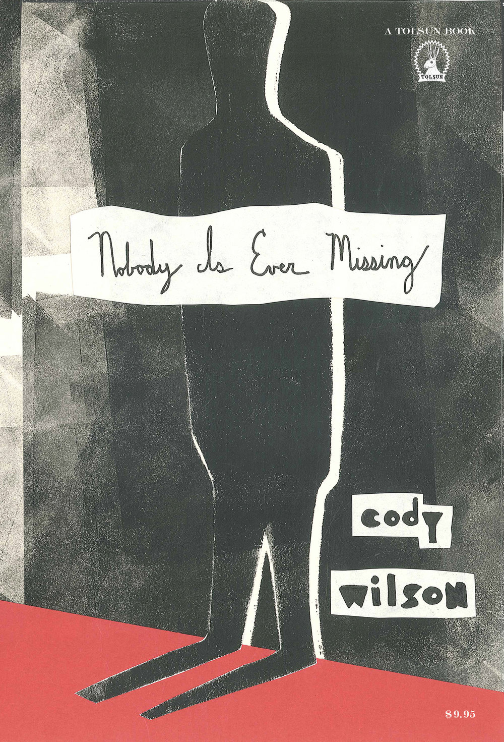 Nobody Is Ever Missing by Cody Wilson   - Release Date May 15th, 2018