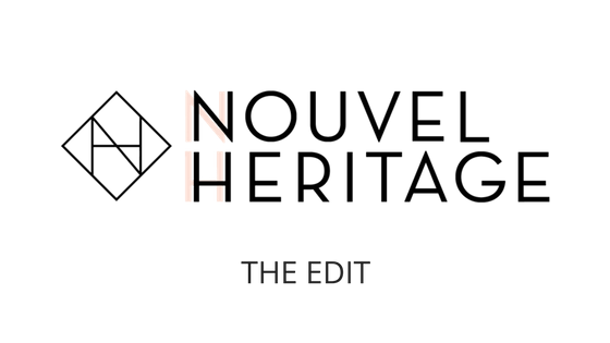 The Edit | Nouvel Heritage