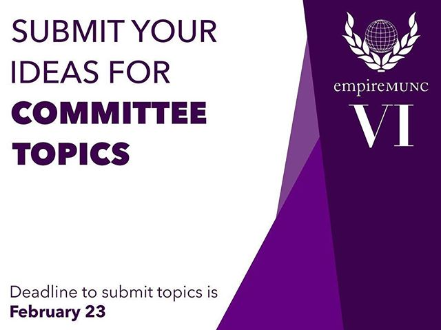 Our conference is known for its fun, engaging and unique committees. We need your help to come up with EmpireMUNC VI's topics! Submit your ideas by February 23 and help us build the #RoadtoVIctory! Link is in our bio.