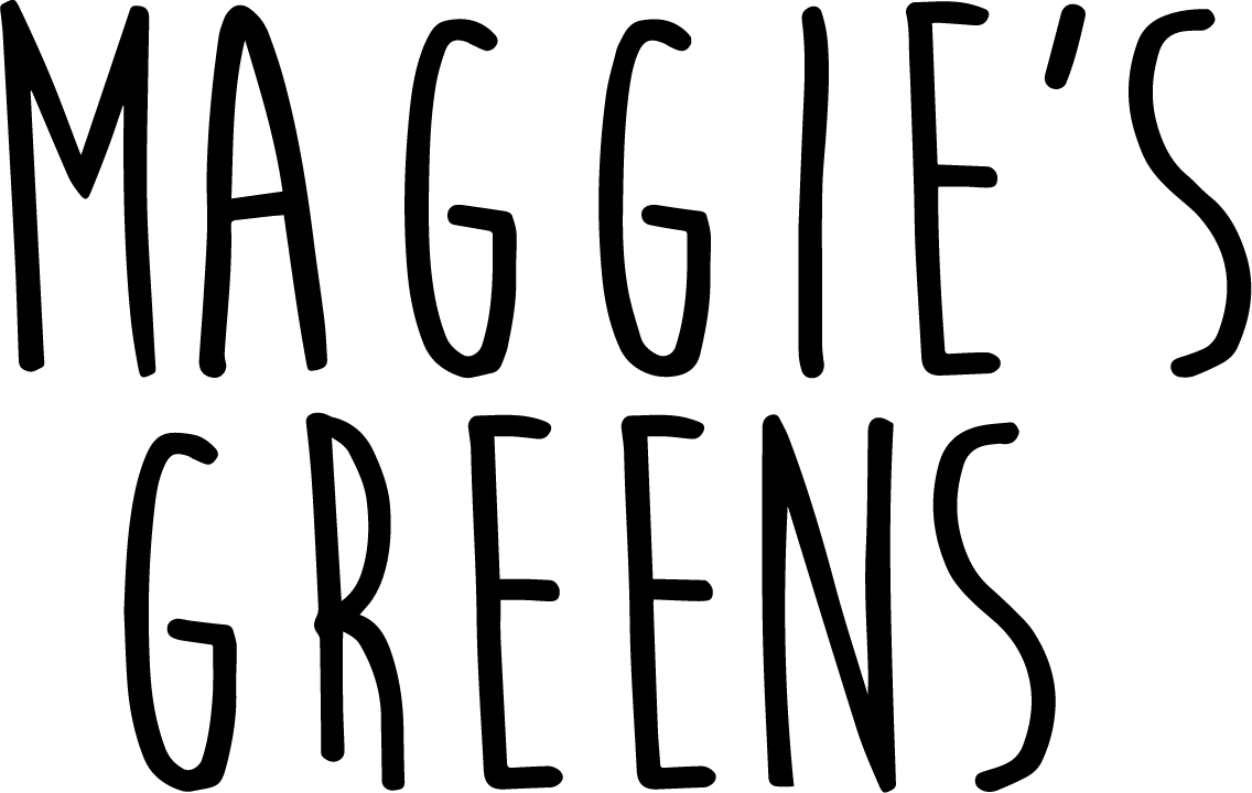 Maggie's Greens