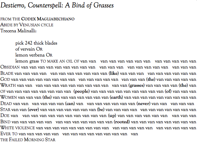 "~ VANESSA ANGÉLICA VILLARREAL, ""Destierro, Counterspell: A Bind of Grasses"""