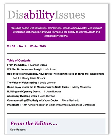 This article appeared in the Winter 2019 Issue of Disability Issues    (Vol. 39 No 1, Winter 2019) underwritten by Spaulding Rehabilitation Network