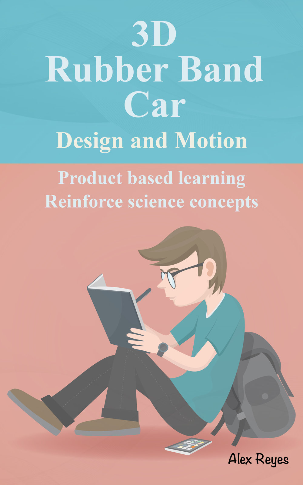 3D Rubber Band Car and STEM
