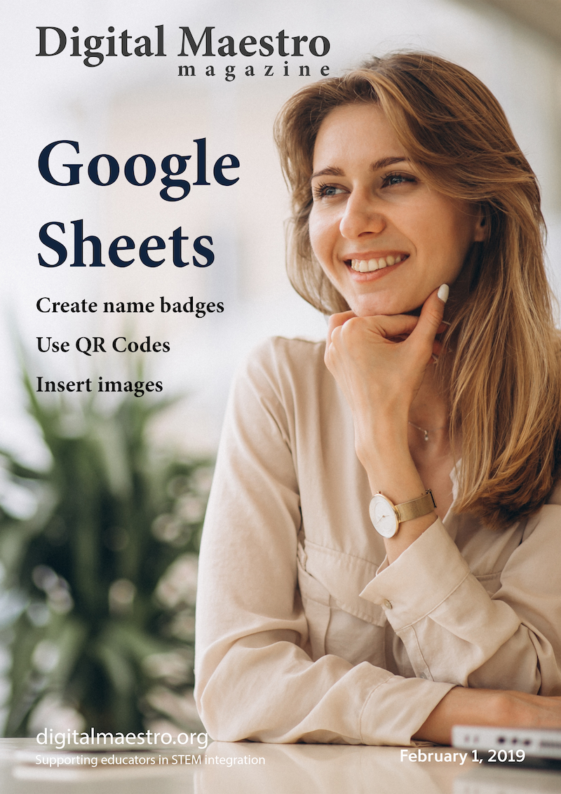 Google Sheets -  This issue demonstrates how I generate the participant and presenter badges. The badges include QR codes and the conference logo.Download a free sample