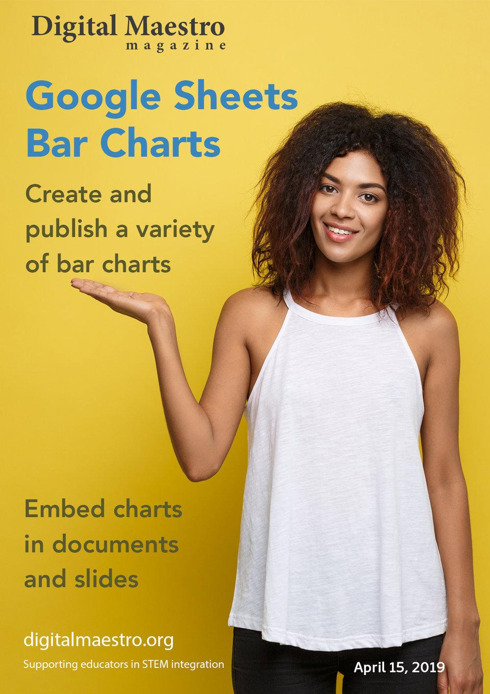 Bar Charts with Google Sheets - Create and publish a variety of bar charts