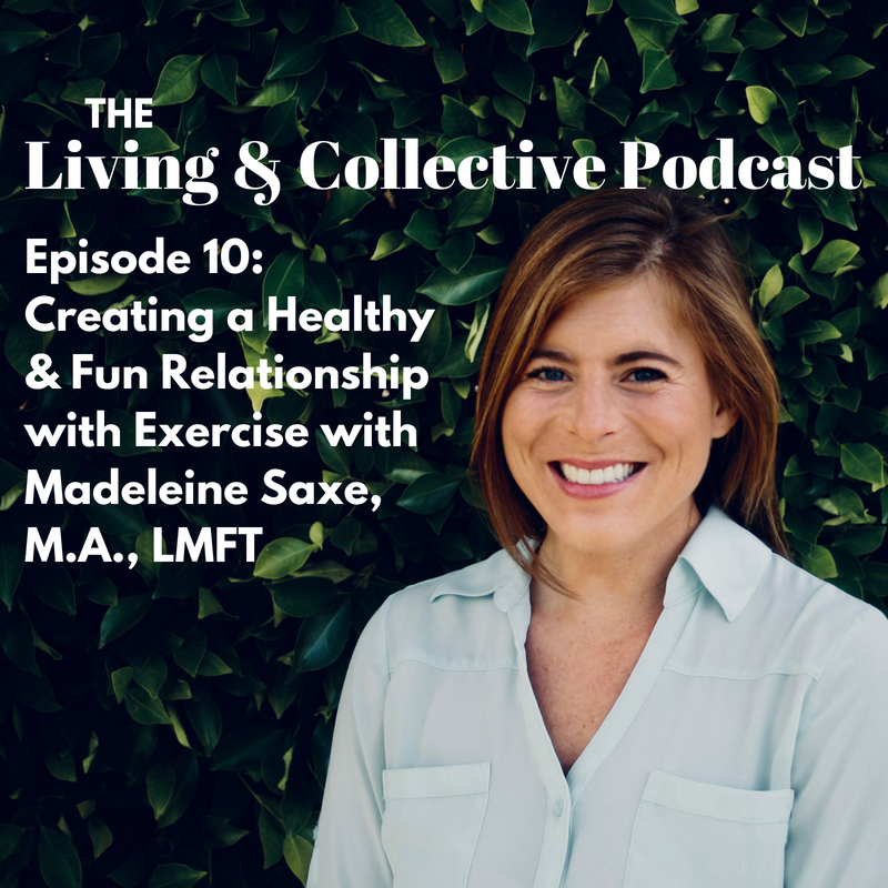 Episode 10_ Creating a Healthy & Fun Relationship with Exercise Madeline Saxe-2.png