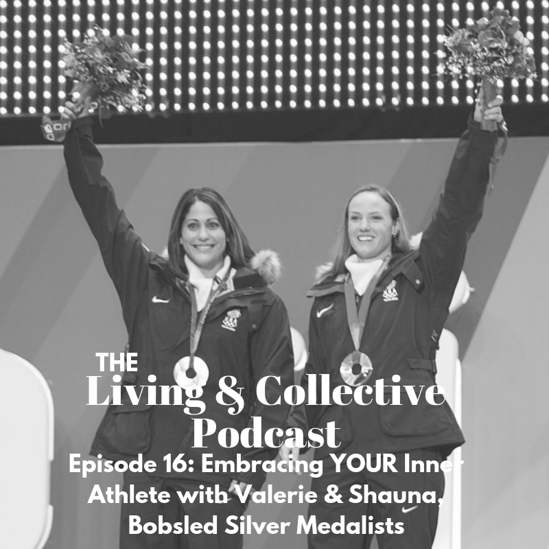 Episode 16_ Embracing YOUR inner athlete with Valerie & Shauna, Bobsled Silver Medalists-2.png