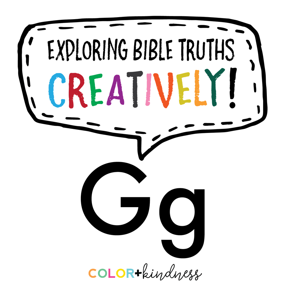 Letter G: Bible Truths Creatively