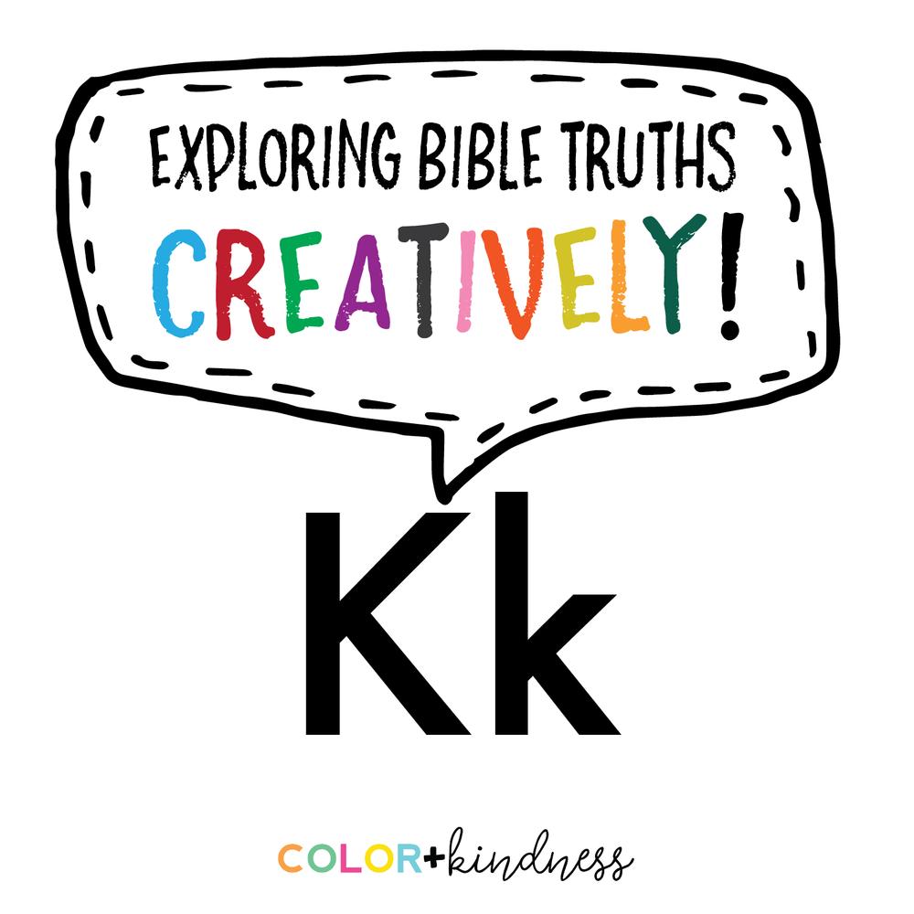 Letter K: Color + Kindness