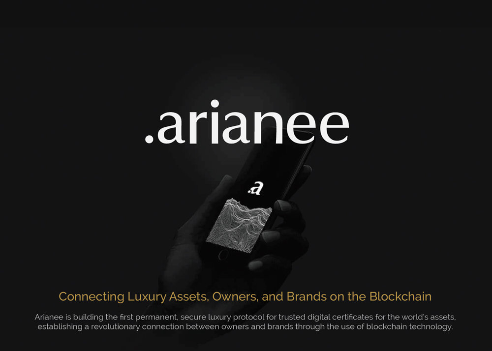 .ARIANNE - Connecting Luxury Assets, Owners & Brands on the Blockhain