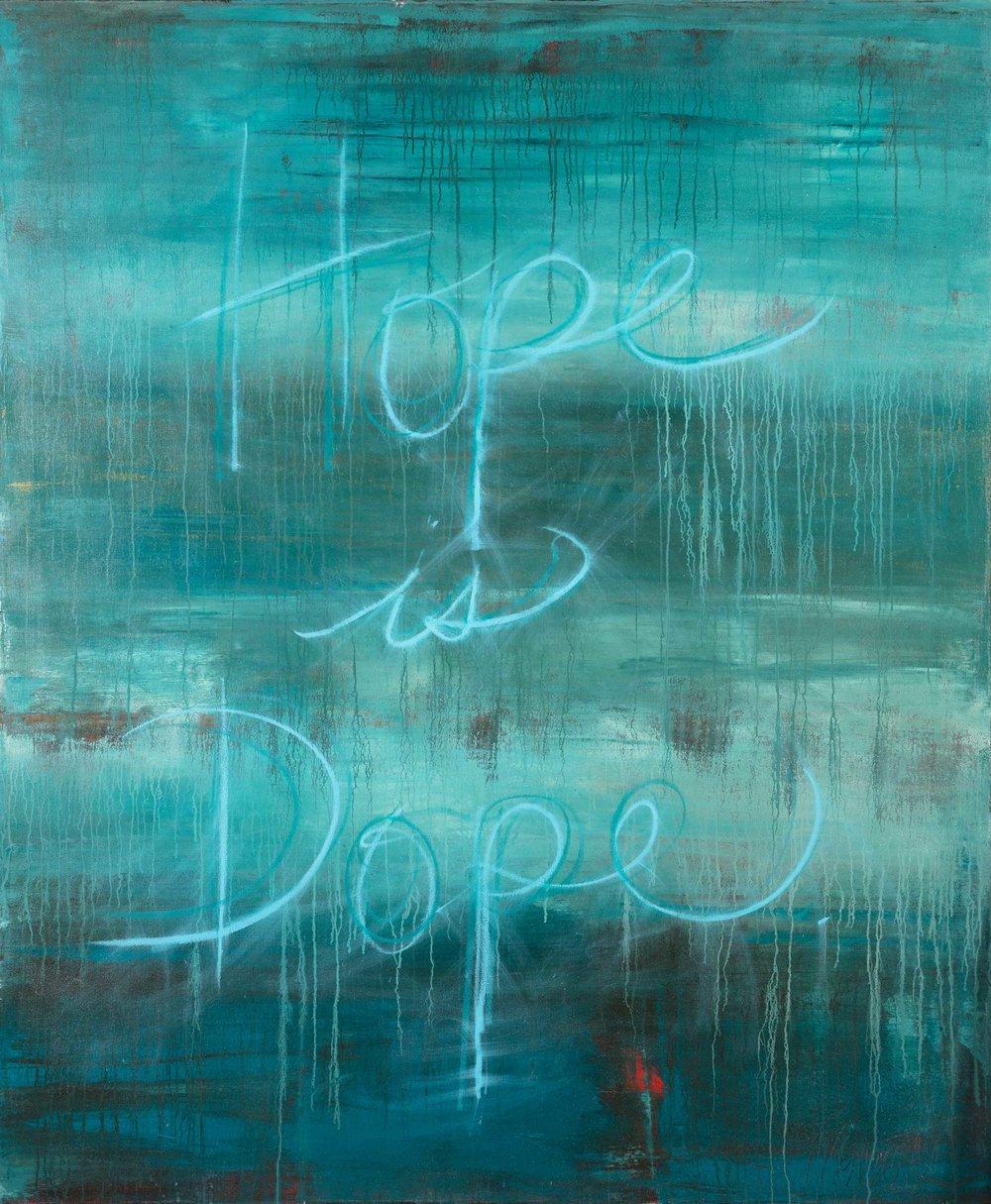 Hope is My Dope