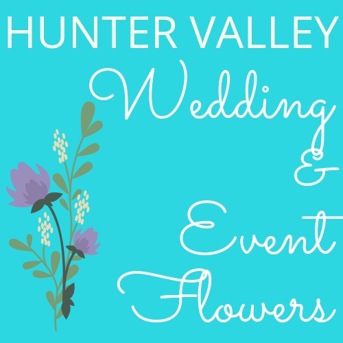 Hunter Valley Wedding and Event Flowers