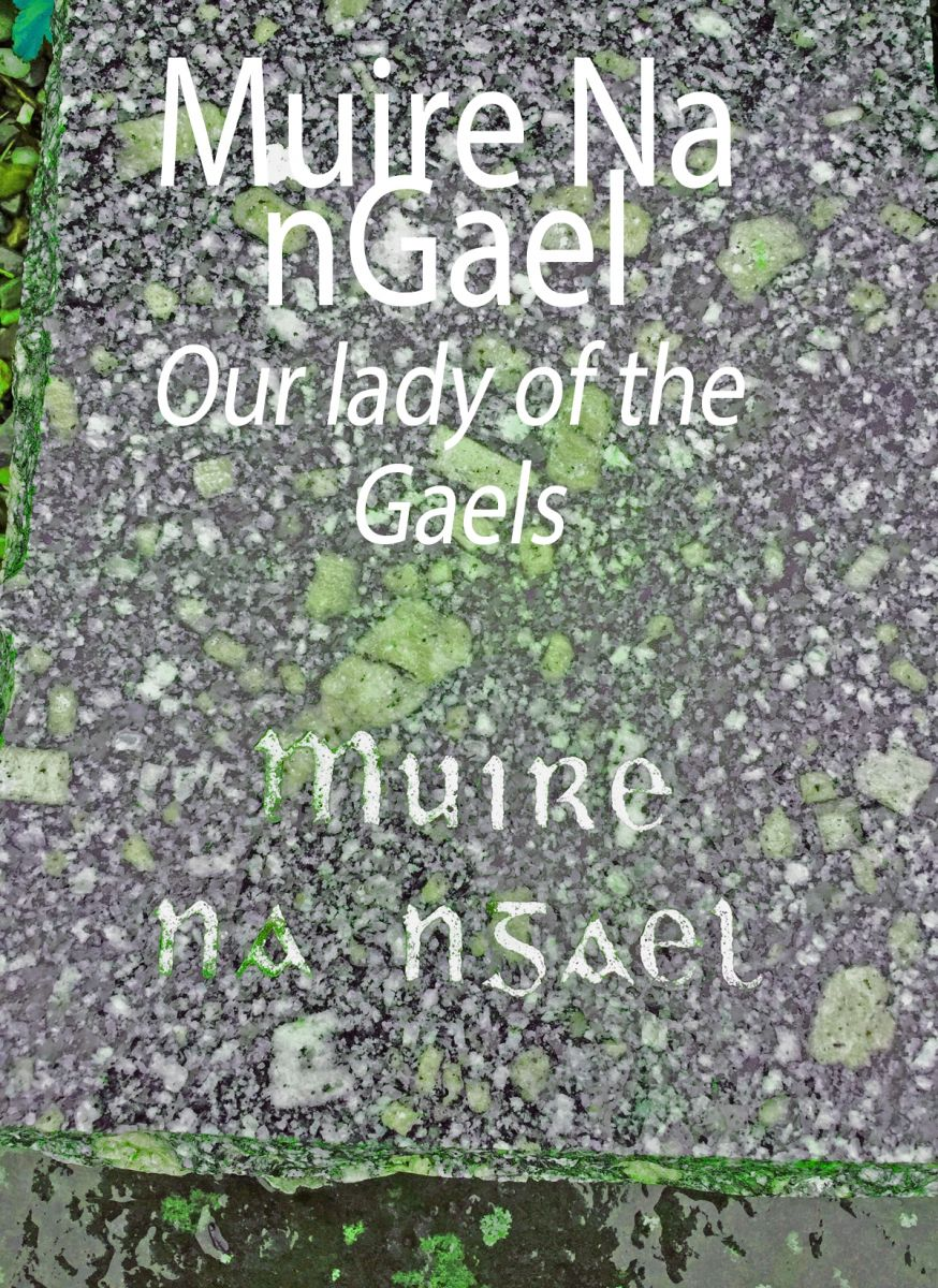 our lady of the gaels.jpg