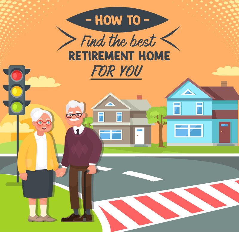 How To Find The Best Retirement Home For You