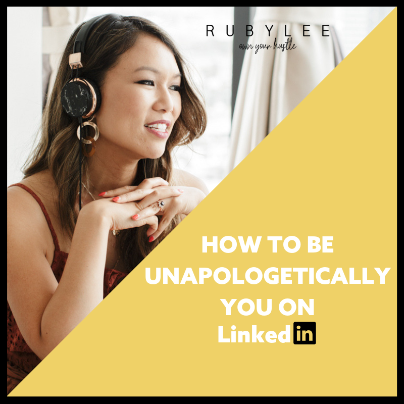 How To Be Unapologetically You On LinkedIn.png