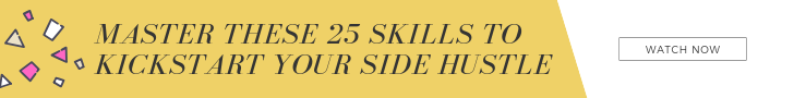 MASTER THESE 25 SKILLS TO KICKSTART YOUR SIDE HUSTLE.png