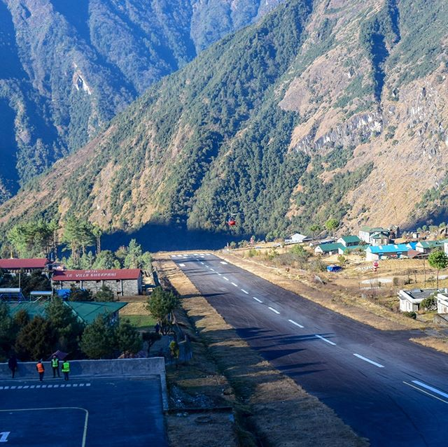 The Lukla Airport, or Tenzing-Hillary Airport is the world's most dangerous airport! The run way is 1,729ft with a shear drop at the beginning and a mountain face at the back! It's the quickest way into the Khumbu and quite a ride!