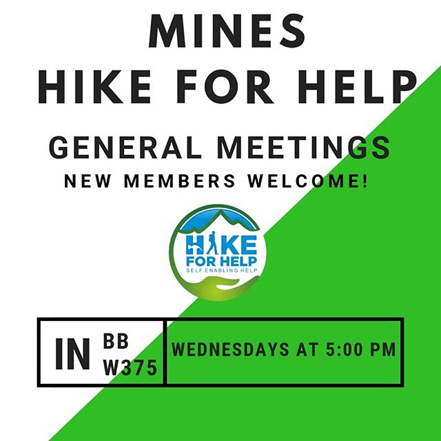 General meetings have started again! If your interested in joining Mines Hike for Help or want to know more about what we do, join us Wednesdays in BB w375 at 5:00 PM for our general meetings, new members are always welcome!