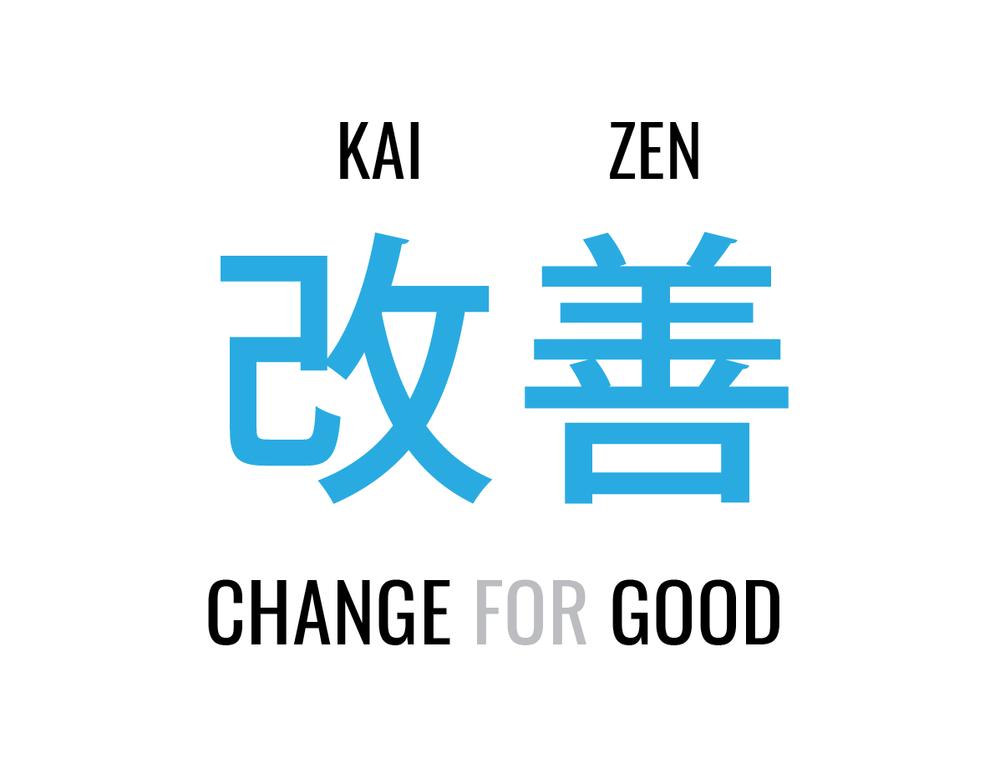 Kaizen, Change for Good