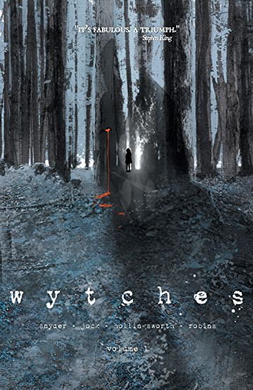 Wytches Volume 1 - Published by Image Comics</td>Written byScott SnyderArt by JockColourist Matt HollingsworthOriginally released October 2014
