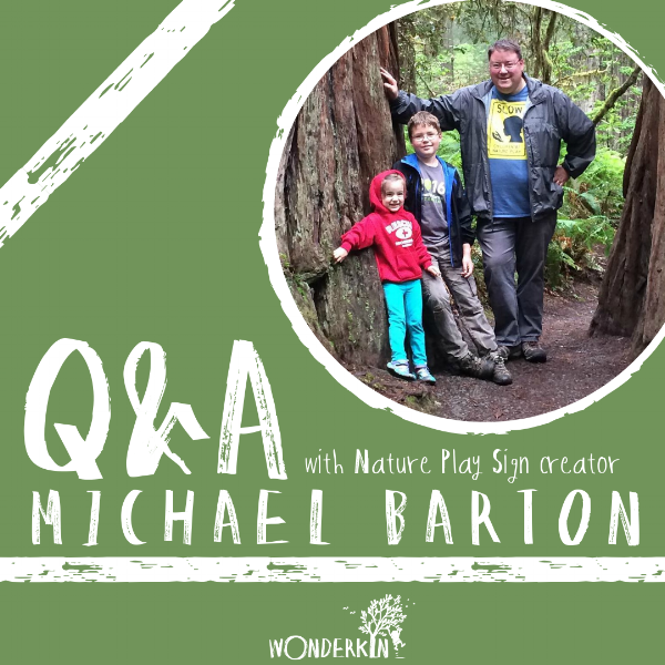 Q&A with Nature Play Sign creator Michael Barton