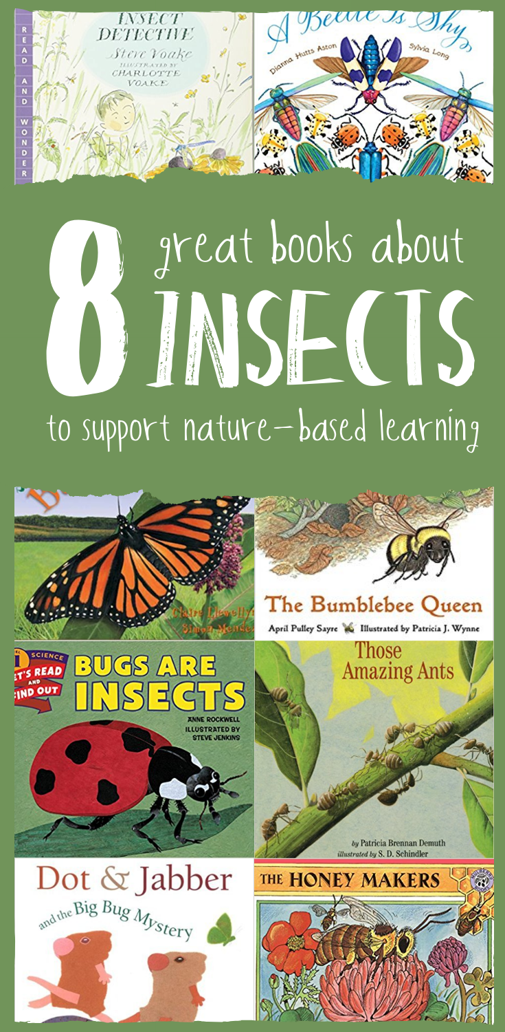 8 Great Books About Insects to Support Nature-Based Learning